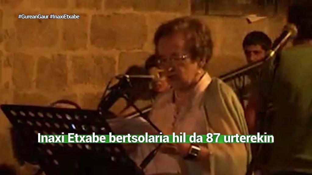 Inaxi Etxabe bertsolaria hil da 87 urterekin